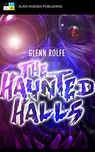 The Haunted Halls by Glenn Rolfe