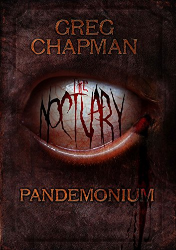 The Noctuary: Pandemonium by Greg Chapman