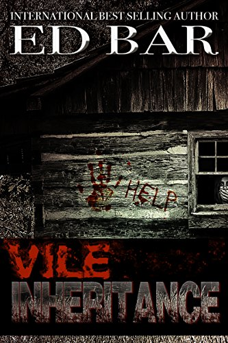 Vile Inheritance by Ed Bar