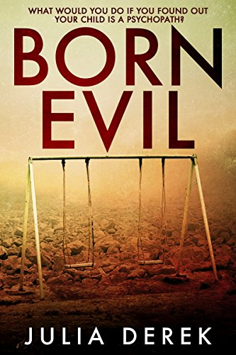 Born Evil by Julia Derek