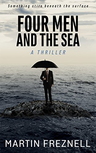 Four Men and the Sea by Martin Freznell