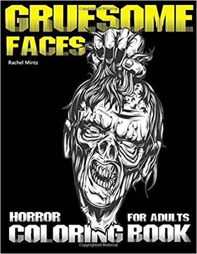 Gruesome Faces Horror Coloring Book