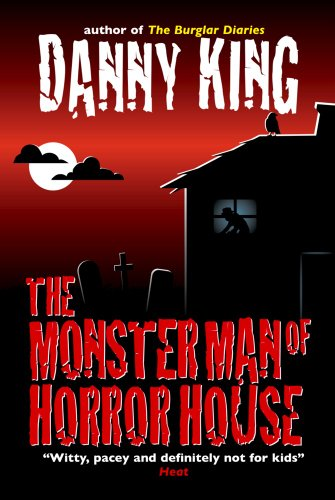 The Monster Man of Horror House by Danny King