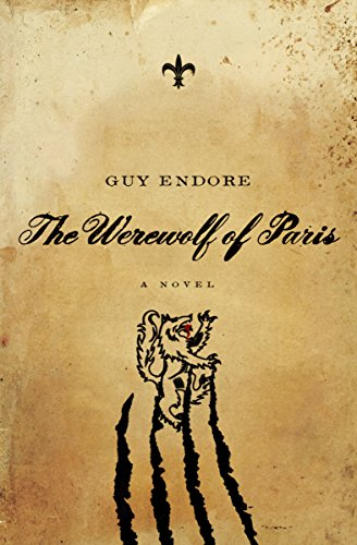 The Werewolf of Paris: A Novel (Pegasus Crime) by Guy Endore