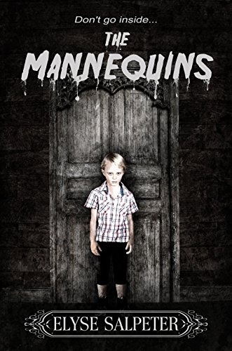 The Mannequins by Elyse Salpeter