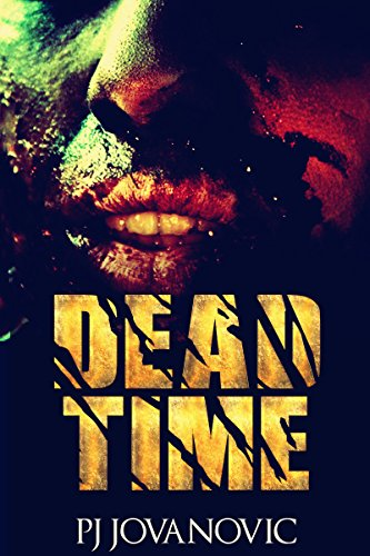 Dead Time - A Zombie Fallout by Paul Johnson-Jovanovic