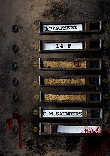 Apartment 14F: An Oriental Ghost Story (Uncut) by C.M. Saunders