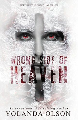 Wrong Side of Heaven by Yolanda Olson