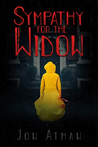 Sympathy for the Widow by Jon Athan