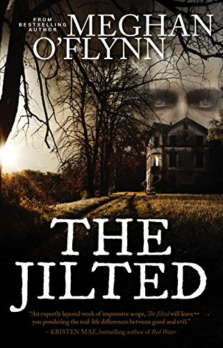 The Jilted: A Novel by Meghan O'Flynn