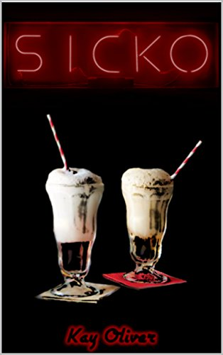 Sicko by Kay Oliver