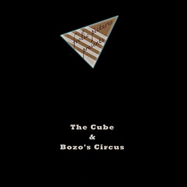 The Cube / Bozo's Circus