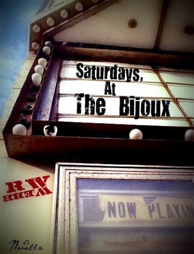 Saturdays, At The Bijoux by R.W. Webb