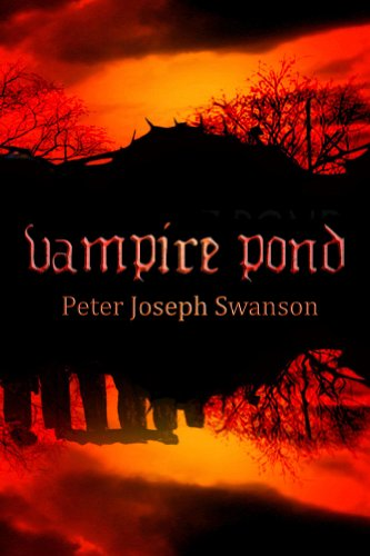 Vampire Pond by Peter Joseph Swanson