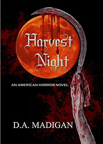Harvest Night: An American Horror Novel by D.A. Madigan