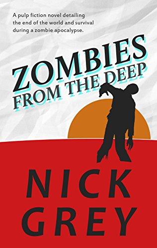 Zombies From The Deep by Nick Grey