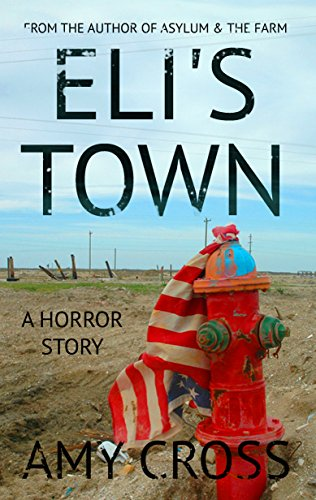 Eli's Town by Amy Cross