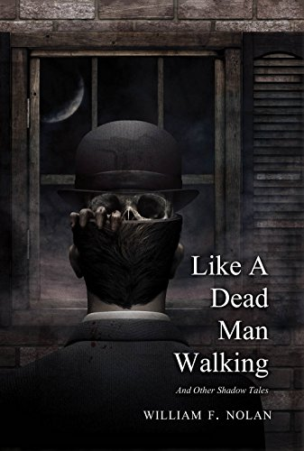 Like a Dead Man Walking by Jason V. Brock