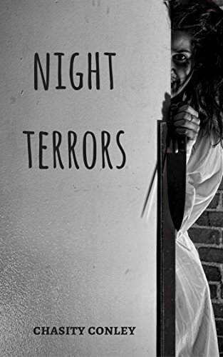 Night Terrors by Chasity Conley