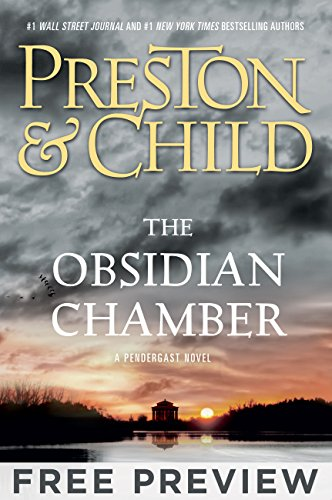 The Obsidian Chamber - EXTENDED FREE PREVIEW  by Douglas Preston