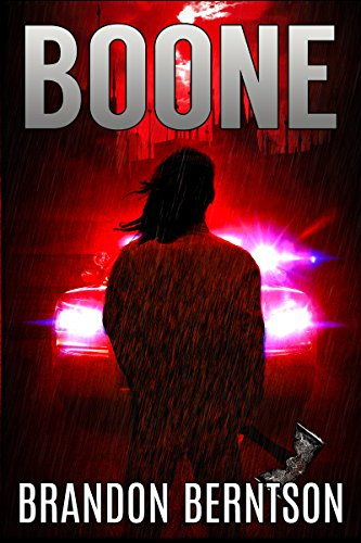Boone: A Horror Thriller by Brandon Berntson