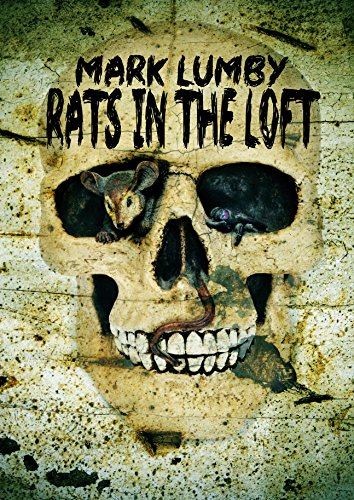Rats in the Loft by Mark Lumby