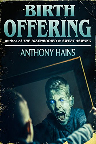 Birth Offering by Anthony Hains