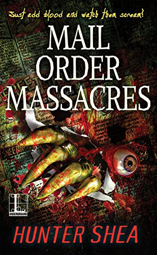 Mail Order Massacres by Hunter Shea