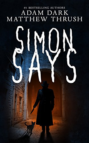 Simon Says (Knock Knock Man Book 1) by Adam Dark