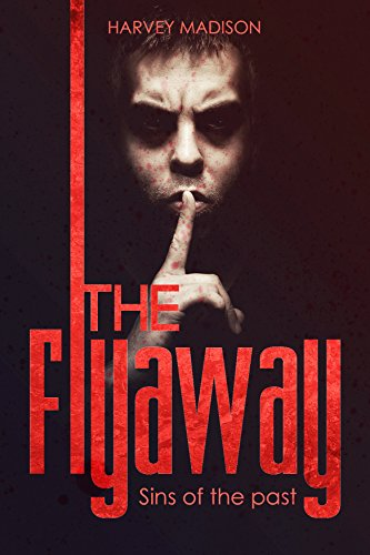 THE FLYAWAY: Mystery and Thriller Novella by Harvey Madison