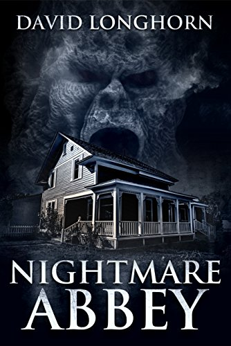 Nightmare Abbey (Nightmare Series Book 1) by David Longhorn
