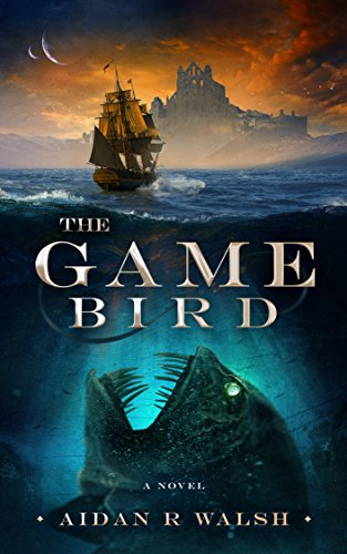 The Game Bird by Aidan R Walsh