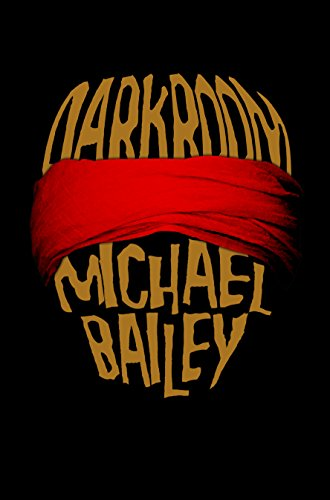 Darkroom by Michael Bailey