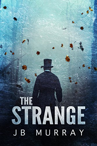 The Strange by JB Murray