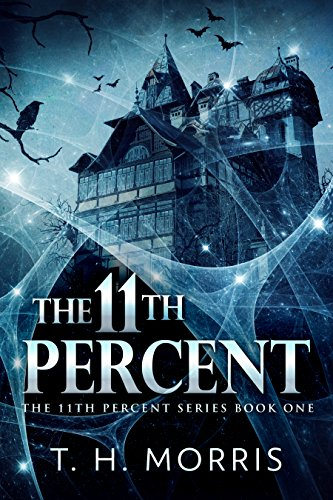The 11th Percent by T.H. Morris