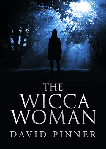 The Wicca Woman (The Cornwall Murders Book 2) by David Pinner