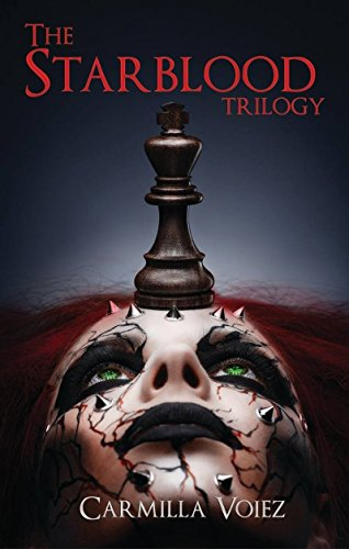 The Starblood Trilogy by Carmilla Voiez