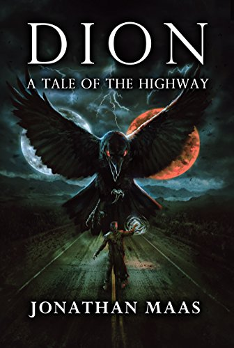 Dion: A Tale of the Highway by Jonathan Maas