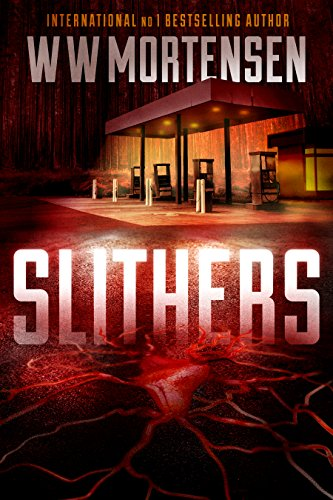SLITHERS by WW Mortensen