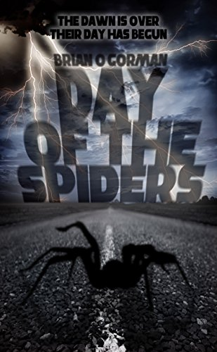 Day of the Spiders by Brian O'Gorman