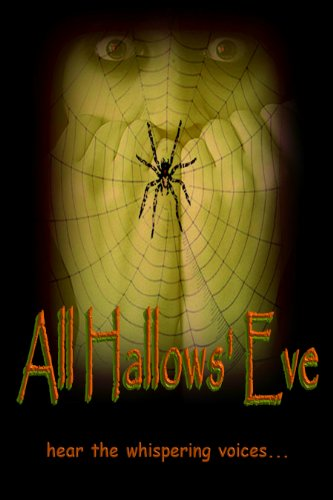 All Hallows' Eve by Various Authors