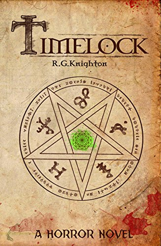 Timelock: Horror Novel by R.G. Knighton