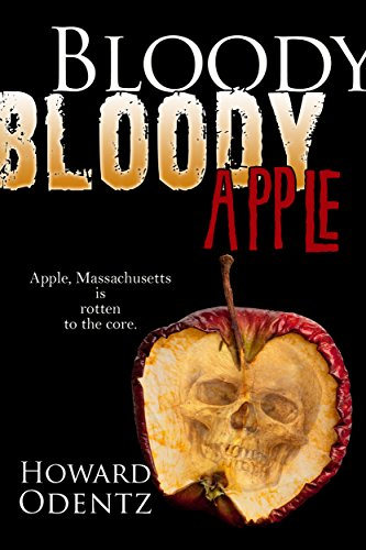 Bloody Bloody Apple by Howard Odentz