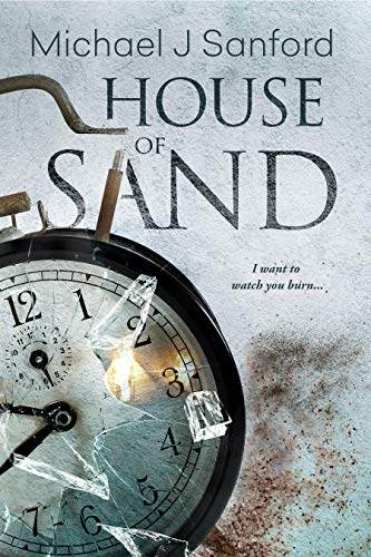 House of Sand by Michael J Sanford