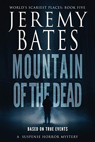 Mountain of the Dead by Jeremy Bates
