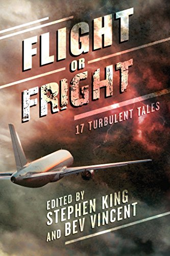 Flight or Fright by Various Authors