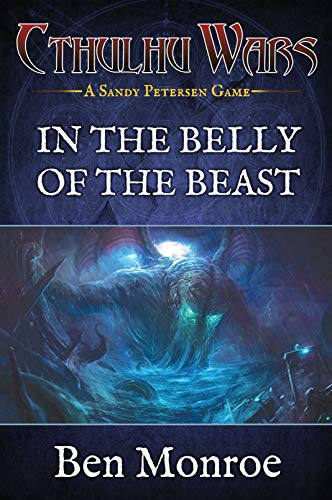In the Belly of the Beast by Ben Monroe