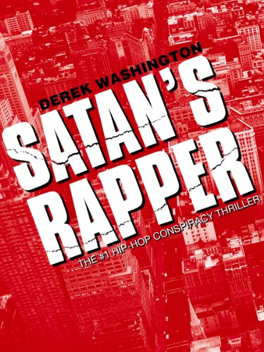 Satan's Rapper by Derek Washington