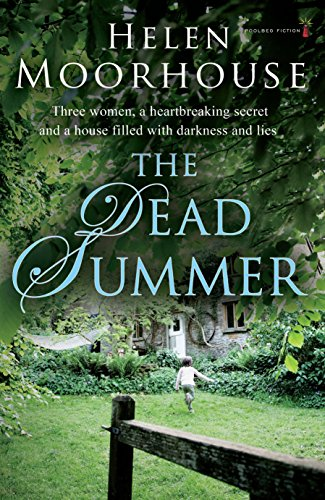 The Dead Summer by Helen Moorhouse