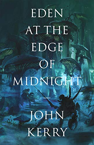 Eden at the Edge of Midnight (The Vara Volumes Book 1) by John Kerry